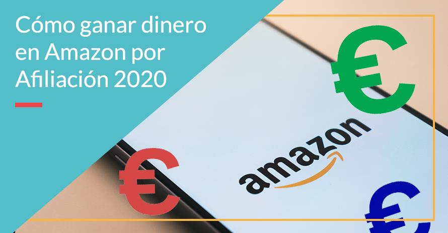 Amazon afiliados y cómo ganar dinero con ello